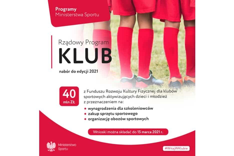 Wystartował nabór w ramach Rządowego Programu KLUB – edycja 2021