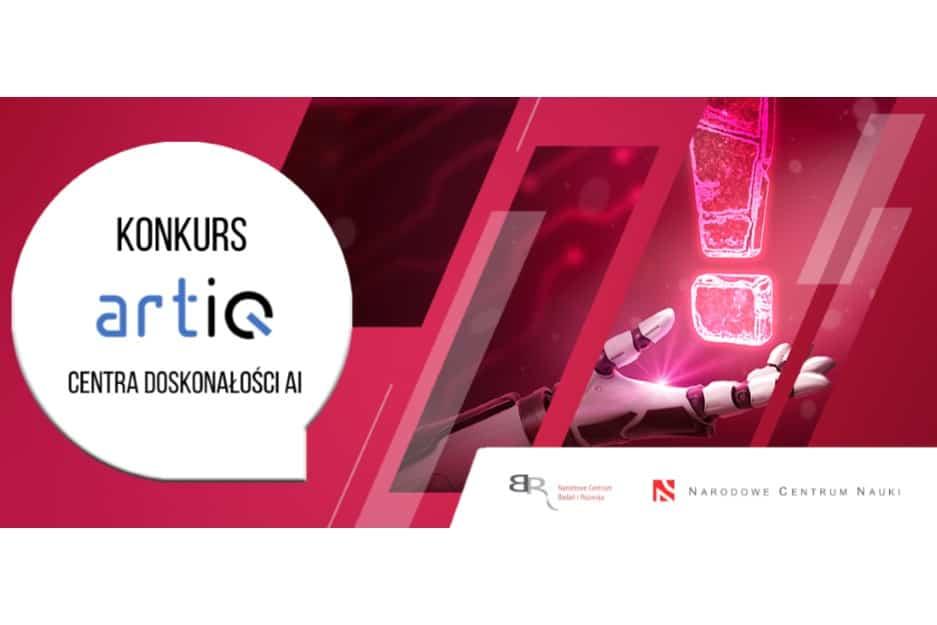ARTIQ – nabór wniosków w konkursie na Centra Doskonałości AI